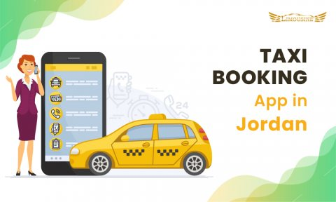 Best Taxi Booking App Online in Jordan for Luxurious Rides