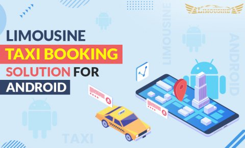 Avail the New Feature of Limousine Taxi App to Book A vehicle of Your Choice