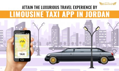Attain The Luxurious Travel Experience by Limousine Taxi App in Jordan
